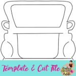Truck Back Template and cut file