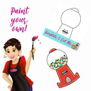 Bubblegum machine paint your own