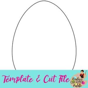 Easter Egg Template and Cut File