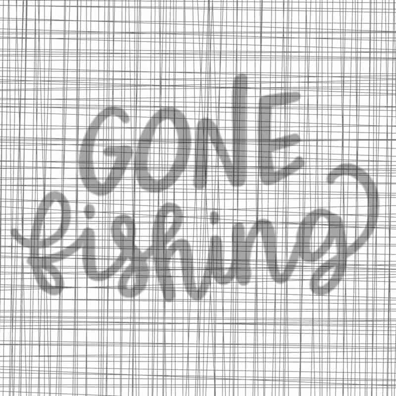 Gone Fishing Lettering Template