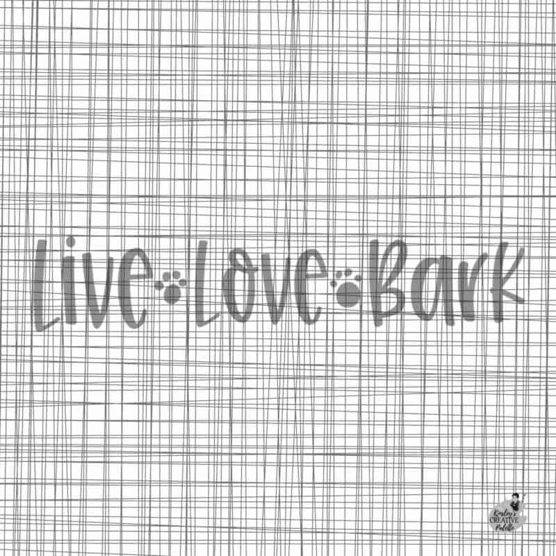 Live Love Bark Lettering Template