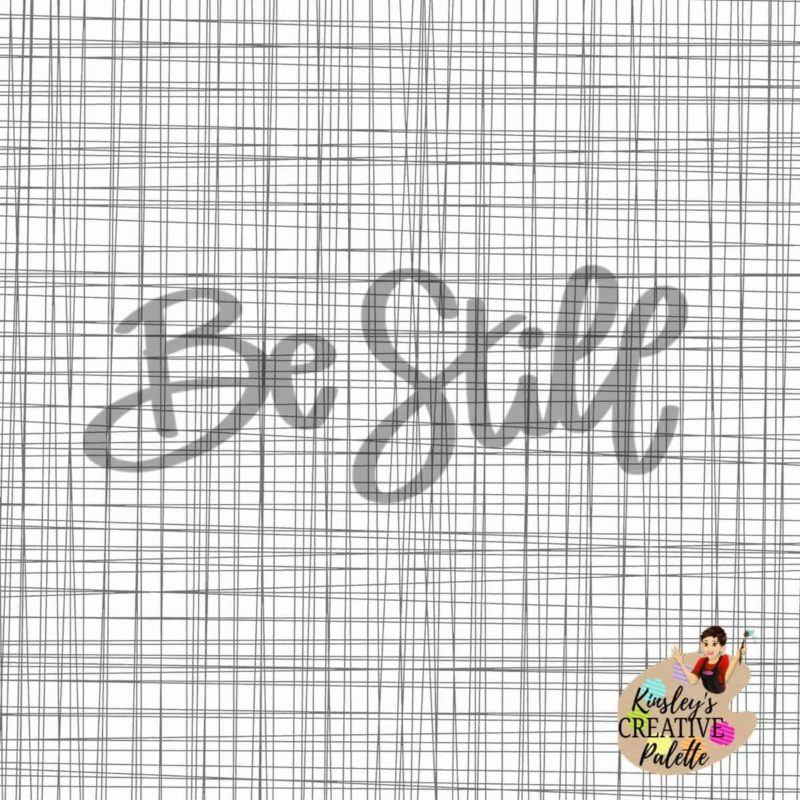Be Still Lettering Template