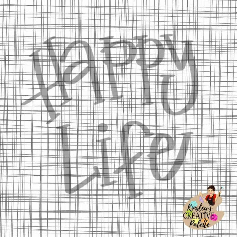 Happy Life Lettering Template