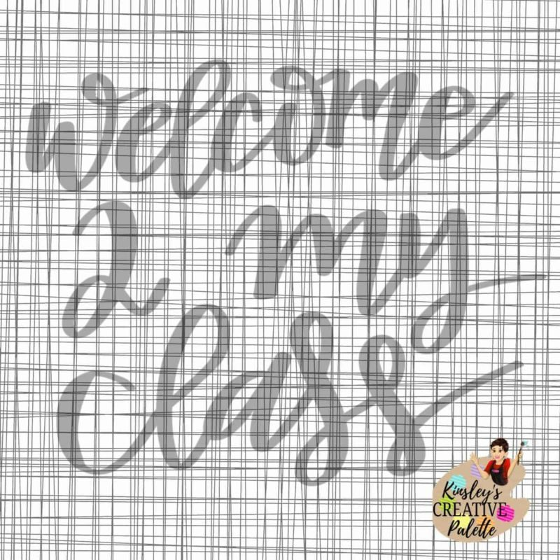 Welcome To My Class Lettering Template Wesbite