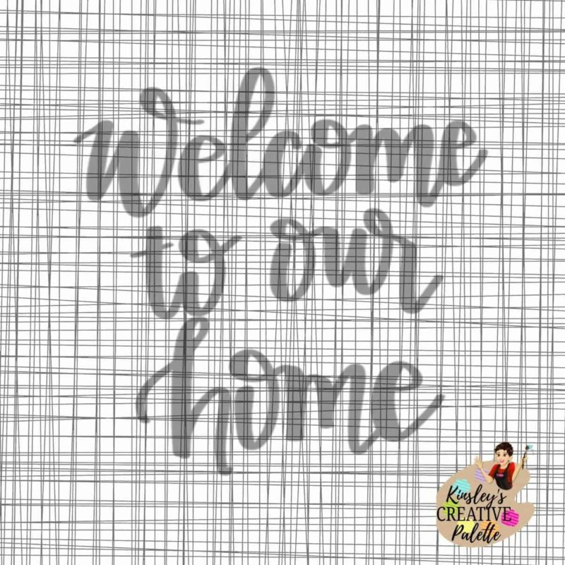 welcome-to-our-home-lettering-template